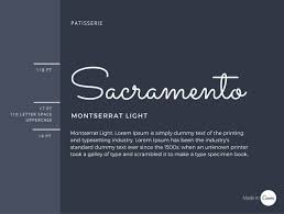 the ultimate guide to font pairing sacramento is a script font best saved for headings because of its embellished and connecting strokes too many words become hard to