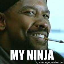My Ninja - My Nigga Denzel | Meme Generator via Relatably.com