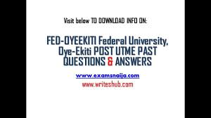 how to get federal university oye ekiti post utme aptitude how to get federal university oye ekiti post utme aptitude test past questions and answers