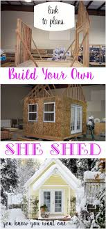 how to build a gorgeous she shed complete with link to step by step plans build home office header