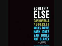 <b>Cannonball Adderley</b> - <b>Somethin</b>' Else - YouTube