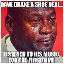 10 Hilarious Drake Jordan Brand Memes | Hip-Hop Wired via Relatably.com