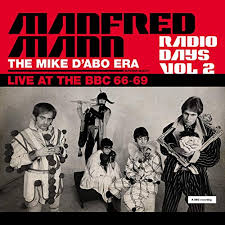 Radio Days, Vol. 2: <b>Manfred Mann Chapter</b> Two (The Mike D'abo Era)