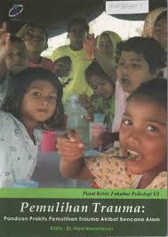 Cover Buku Pemulihan Trauma Panduan Praktis Pemulihan Trauma Akibat Bencana Alam - 745