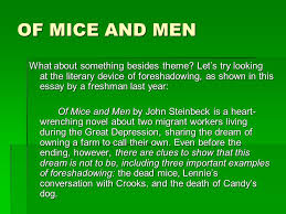 of mice and men paper assignment of mice and men literary analysis    of mice and men what about something besides theme  let    s try looking at the literary