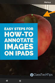 images about writing resources k  quick and easy steps for teachers and students who want to annotate images on your ipad