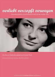 ... proiettato nella rassegna Soggettiva all'interno di Gender Bender, racconta la storia di tre lesbiche viennesi nate negli anni Quaranta. - verliebt-verzopft-plakat