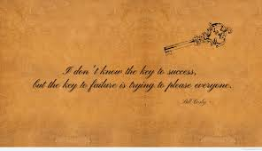 funny key to success quote the key to success