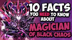10 Facts About Magician Of Black Chaos You Need To Know! - YU ...