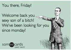 Funny Friday Memes   Jeremy's House of Funny   Pinterest   Funny ... via Relatably.com
