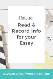 blog joinedupwriting online how to retrieve and record information to include in your essay