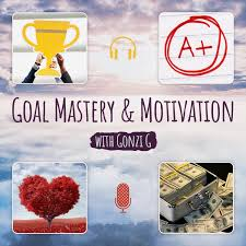 Goal Mastery and Motivation