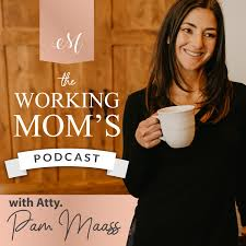 The Working Mom's Podcast