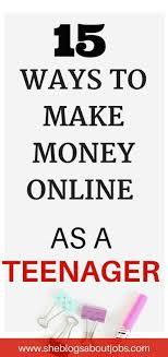 ideas about online jobs for teens summer jobs if you re looking for ways to make money online as a teen to make money then you should this post companies hiring teens for online jobs see more