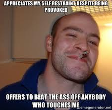 Appreciates my self restraint despite being provoked Offers to ... via Relatably.com