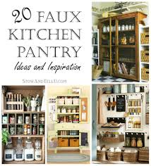 Kitchen Pantries 20 Faux Kitchen Pantry Ideas Stowtellu