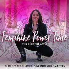 Feminine Power Time with Christine Arylo