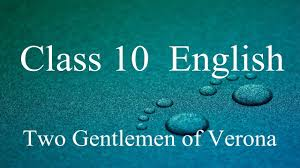 two gentlemen of verona cbse class x english video lecture in two gentlemen of verona cbse class 10 x english video lecture in hindi