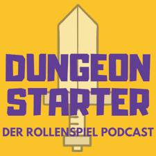 Dungeon Starter - Dein Rollenspiel-Podcast