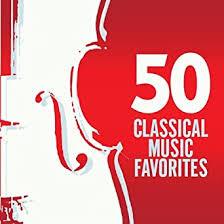 50 <b>Classical</b> Favorites / Various: <b>VARIOUS ARTISTS</b>: Amazon.ca ...