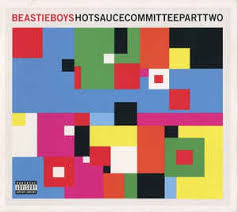 <b>Beastie Boys</b> - <b>Hot</b> Sauce Committee Part Two | Discogs