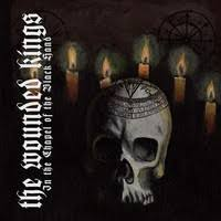 <b>Wounded Kings</b> : In the Chapel of the Black Hand - Record Shop X