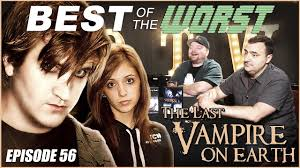 Best of the Worst: The Last <b>Vampire on</b> Earth - YouTube