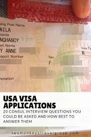 20 usa or tourist visa consul interview questions b1 b2 visa usa visa applications 20 consul interview questions you could be asked and how best to