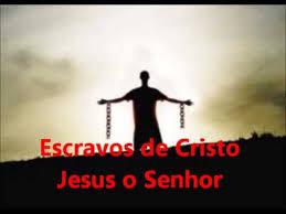Resultado de imagem para imagens de escravos de cristo