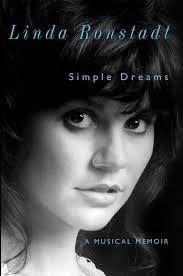 '<b>Simple</b> Dreams: A Musical Memoir' by <b>Linda Ronstadt</b> - The Boston ...