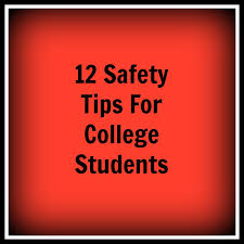 living life in rural iowa 12 safety tips for college students 12 safety tips for college students