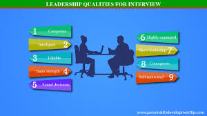 leadership qualities for interview personality development tips leadership qualities for interview