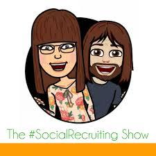 The #SocialRecruiting Show