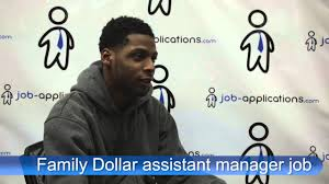 family dollar interview assistant manager family dollar interview assistant manager