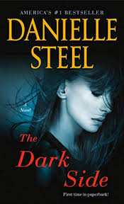<b>The Dark Side</b>: A Novel - Kindle edition by Steel, Danielle. Literature ...