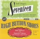 Seventeen / High Button Shoes [Original Broadway Casts]