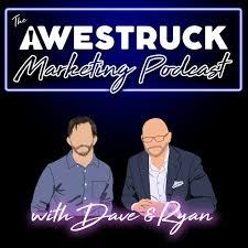 The Awestruck Marketing Podcast