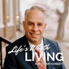 Life's Worth Living Podcast