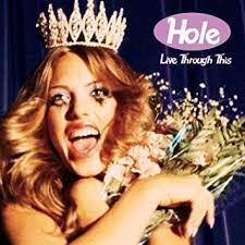 <b>HOLE</b> - <b>Live Through</b> This - Amazon.com Music