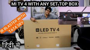 Xiaomi Mi TV 4, <b>55 inch</b> (<b>IR</b> BLASTER REVIEW) SENSY IS GREAT ...