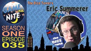 E35 - Eric Summerer - <b>Voice Actor</b> & <b>Dice</b> Tower Contributer ...