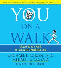 <b>You</b>: On A Walk - Ljudbok - <b>Michael F</b>. <b>Roizen</b>,Mehmet Oz - Storytel