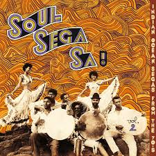 <b>Soul</b> Sega Sa ! Indian Ocean Segas From 70s VOL.2 | Les Disques ...