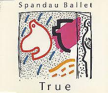 <b>Spandau Ballet</b> – <b>True</b> Lyrics | Genius Lyrics
