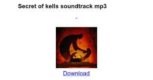 Secret of kells soundtrack mp3 - Google Docs