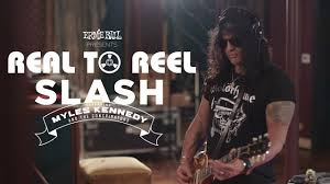 Ernie Ball Presents: Real To Reel with <b>Slash featuring Myles</b> ...