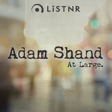 Adam Shand At Large.