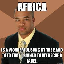 Africa is a wonderful song by the band toto that i signed to my ... via Relatably.com