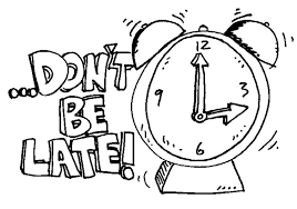Image result for don't be late