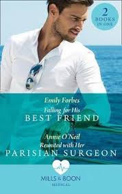 <b>Falling For</b> His Best Friend : <b>Emily Forbes</b> : 9780263933352